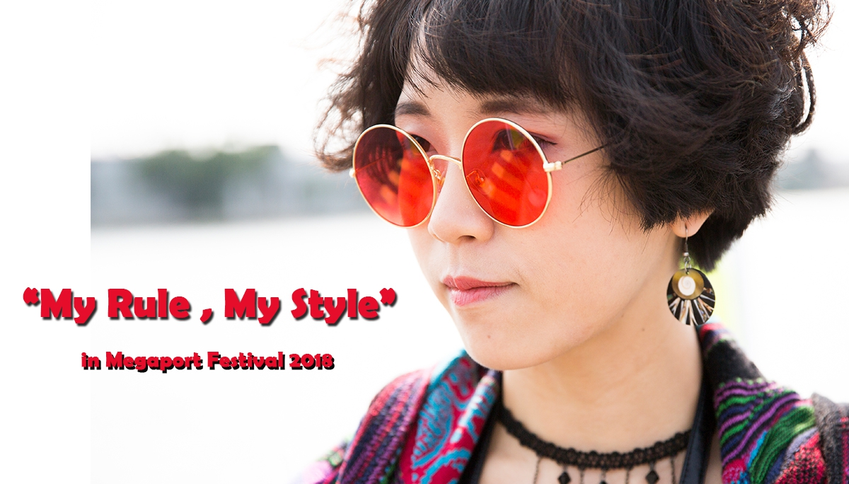 My Rule , My Style in Megaport Festival 01